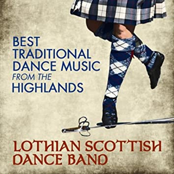Best Traditional Dance Music from the Highlands