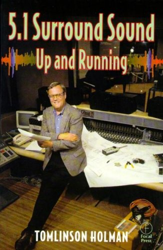 5.1 Surround Sound: Up and Running