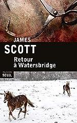 Retour à Watersbridge de James Scott