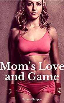 Mom and Son : Mom's Love and Game : mother and son: mom