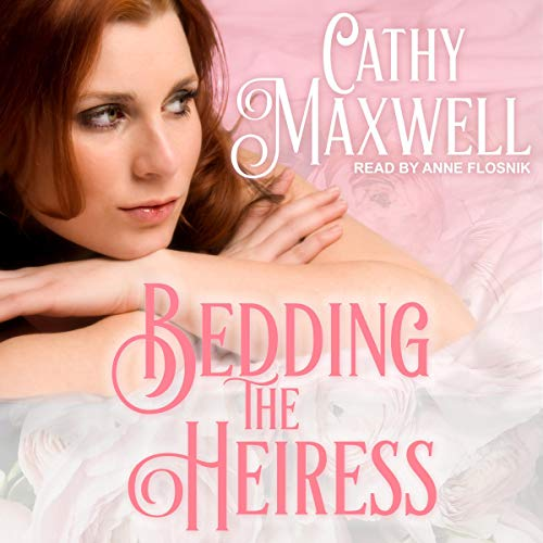 Bedding the Heiress Audiobook By Cathy Maxwell cover art