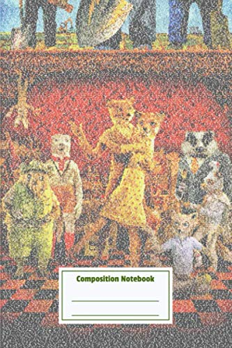 Composition Notebook: Fantastic Mr Fox The For Wes Andersons Fantast Pretty Personalized Diary for Writing & Note Taking