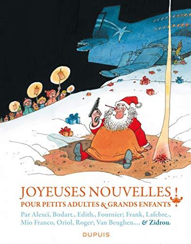 Joyeuses nouvelles pour petits adultes et grands enfants - tome 1 - Joyeuses nouvelles pour petits adultes et grands enfants