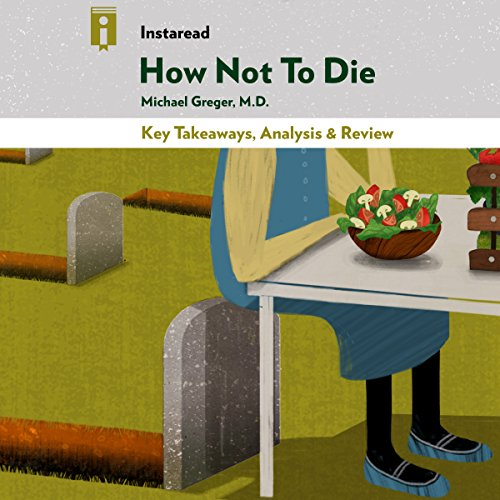 Key Takeaways, Analysis & Review | How Not to Die cover art