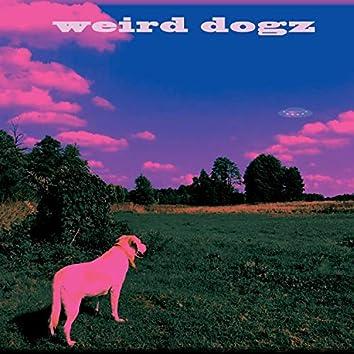 Weird Dogz