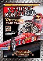Xtreme Nostalgia: Vintage Drag Racing [DVD]