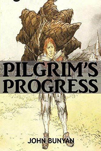 The Pilgrim's Progress By John Bunyan: Unabridged 1678 Original Version