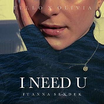 I Need U (feat. Anna Sendek)
