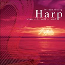 The Most Relaxing Harp Album in the World... Ever!