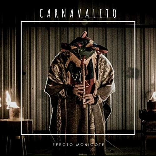 Efecto Monigote feat. Toño Robalino