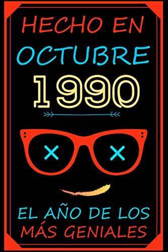 Hecho En Octubre 1990 El Año De Los Más Geniales: feliz cumpleaños 30 años   regalos originales 30 años   los mejores regalos de cumpleaños para mujer ... - padres   cuaderno     Regalo Para 30 Año