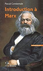 Introduction à Marx de Pascal COMBEMALE