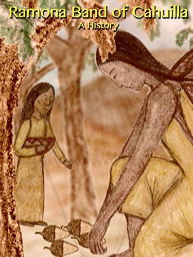 Ramona Band of Cahuilla: A History