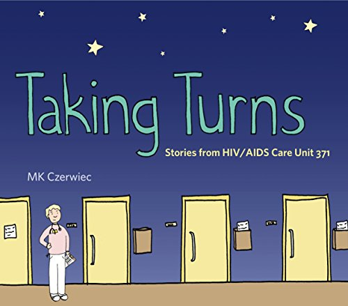 Compare Textbook Prices for Taking Turns: Stories from HIV/AIDS Care Unit 371 Graphic Medicine 1 Edition ISBN 9780271078182 by Czerwiec, MK