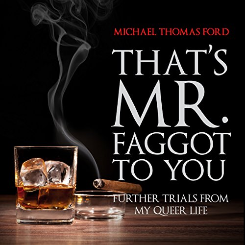 That's Mr. Faggot to You audiobook cover art