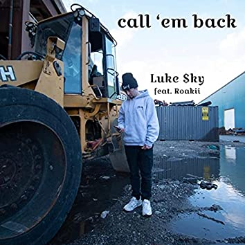 call 'em back