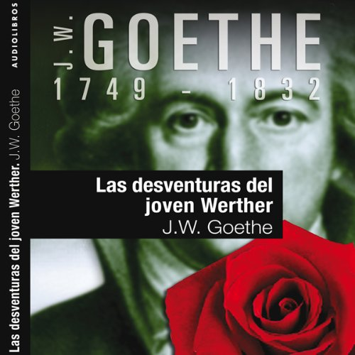 Las desventuras del joven Werther I [The Sorrows of Young Werther] audiobook cover art