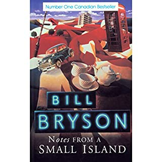 Notes from a Small Island                   Written by:                                                                                                                                 Bill Bryson                               Narrated by:                                                                                                                                 Bill Bryson                      Length: 5 hrs and 39 mins     Not rated yet     Overall 0.0