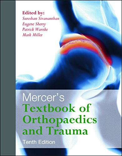Mercer's Textbook of Orthopaedics and Trauma Tenth edition (English Edition)