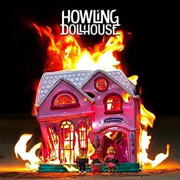 Howling Dollhouse