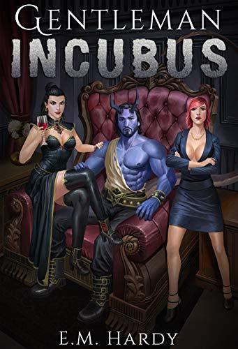 The Gentleman Incubus: A LitRPG Harem Series (English Edition)