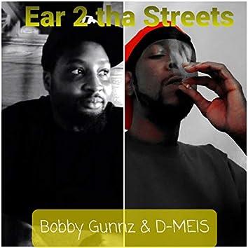 Ear 2 tha Streets