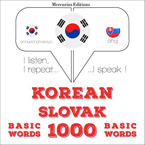 Korean – Slovak. 1000 basic words cover art