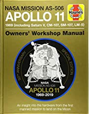 NASA Mission As-506 Apollo 11 Owners' Workshop Manual: 50th Anniversary of 1st Moon Landing - 1969 (Including Saturn V, CM-107, Sm-107, LM-5): An ... the first manned mission to land on the moon