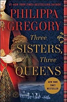 Three Sisters Three Queens  The Plantagenet and Tudor Novels