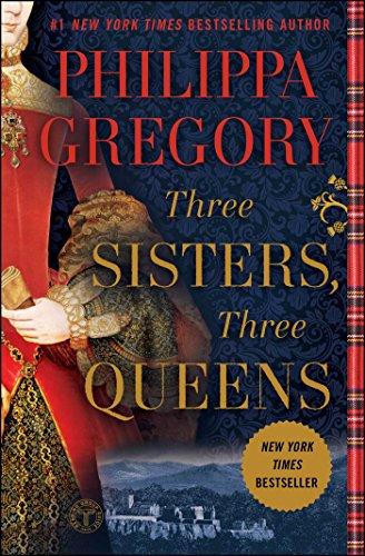 Three Sisters, Three Queens (The Plantagenet and Tudor Novels) (English Edition)