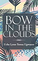 Bow in the Clouds