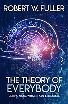 The Theory of Everybody by [Robert Fuller]