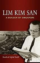 Lim Kim San: A Builder of Singapore