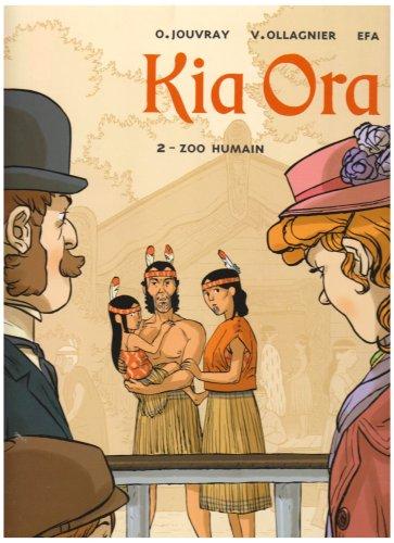 Kia Ora - Tome 02: Zoo humain