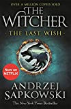 The Last Wish - Introducing the Witcher - Now a major Netflix show