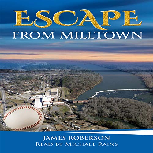 Escape from Milltown audiobook cover art