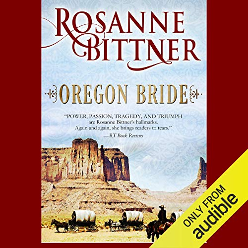Oregon Bride Audiobook By Rosanne Bittner cover art