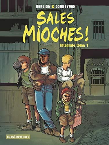 Sales mioches !, Intégrale Tome 1 :