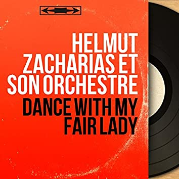 Dance with My Fair Lady (Mono Version)