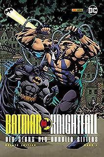 Batman: Knightfall - Der Sturz des Dunklen Ritters 1 (Deluxe Edition): Bd. 1 (von 3)