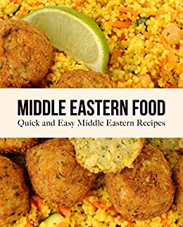 Middle Eastern Food: Quick and Easy Middle Eastern Recipes by [BookSumo Press]