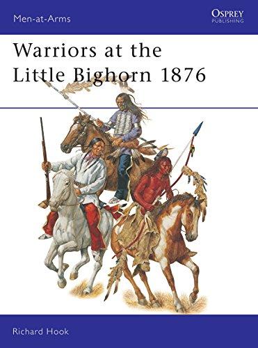 Warriors at the Little Bighorn 1876-