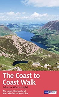 The Coast to Coast Walk: The Classic High-Level Walk from Irish Sea to North Sea (Recreational Path Guides) by Wainwright, Martin (2012) Paperback