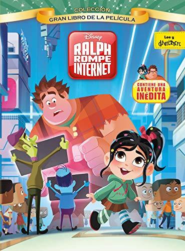 Ralph rompe internet. Gran libro de la película (Disney. Rompe Ralph 2)