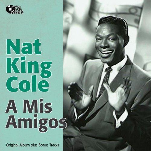 A Mis Amigos (Original Album Plus Bonus Tracks)
