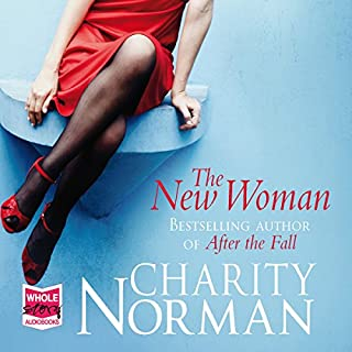 The New Woman                   By:                                                                                                                                 Charity Norman                               Narrated by:                                                                                                                                 Gordon Griffin,                                                                                        Maggie Mash                      Length: 14 hrs and 4 mins     27 ratings     Overall 4.3