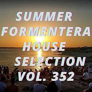 Summer Formentera House Selection Vol.352