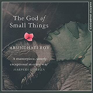 The God of Small Things                   By:                                                                                                                                 Arundhati Roy                               Narrated by:                                                                                                                                 Aysha Kala                      Length: 12 hrs and 26 mins     336 ratings     Overall 4.4