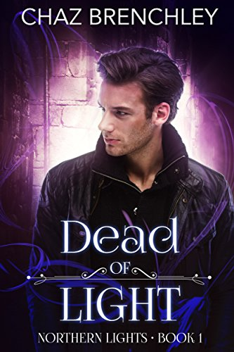 Dead of Light (Northern Lights Book 1) (English Edition)
