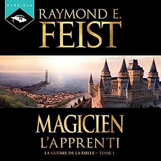 Magicien. L'Apprenti     La Guerre de la Faille 1              Auteur(s):                                                                                                                                 Raymond E. Feist                               Narrateur(s):                                                                                                                                 Arnauld Le Ridant                      Durée: 15 h et 36 min     9 évaluations     Au global 4,6